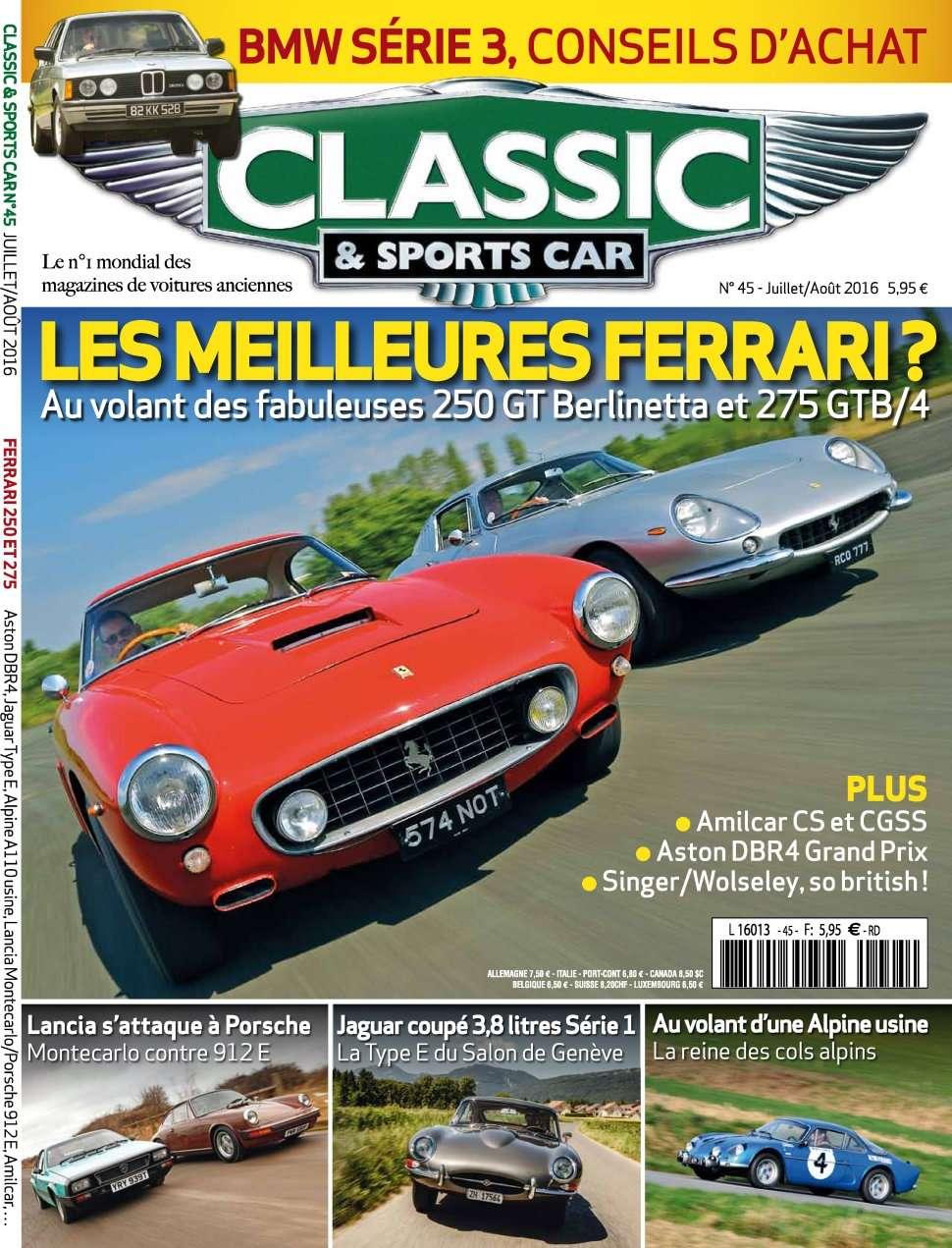 Classic & Sports Car 45 - Juillet/Aout 2016
