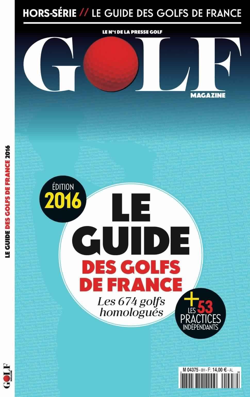 Golf magazine (Le Guide des Golfs de France) - 2016