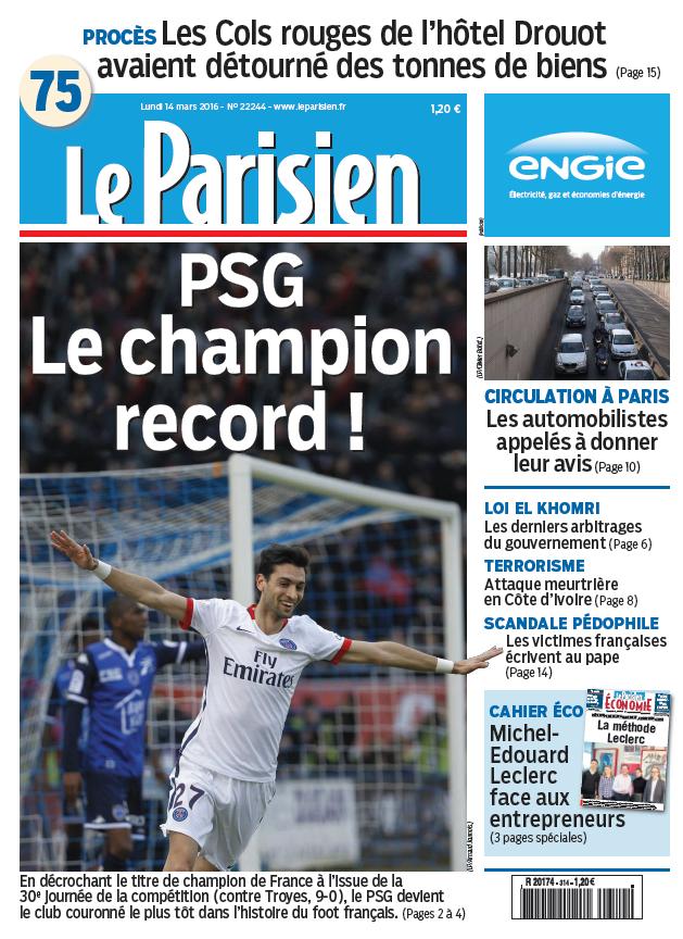 Le Parisien + Journal de Paris du Lundi 14 Mars 2016
