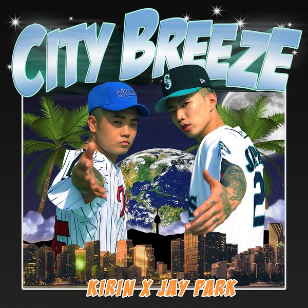Jay Park, Kirin - City Breeze K2Ost free mp3 download korean song kpop kdrama ost lyric 320 kbps