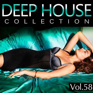 Deep House Collection Vol.58 - 2016 Mp3 indir