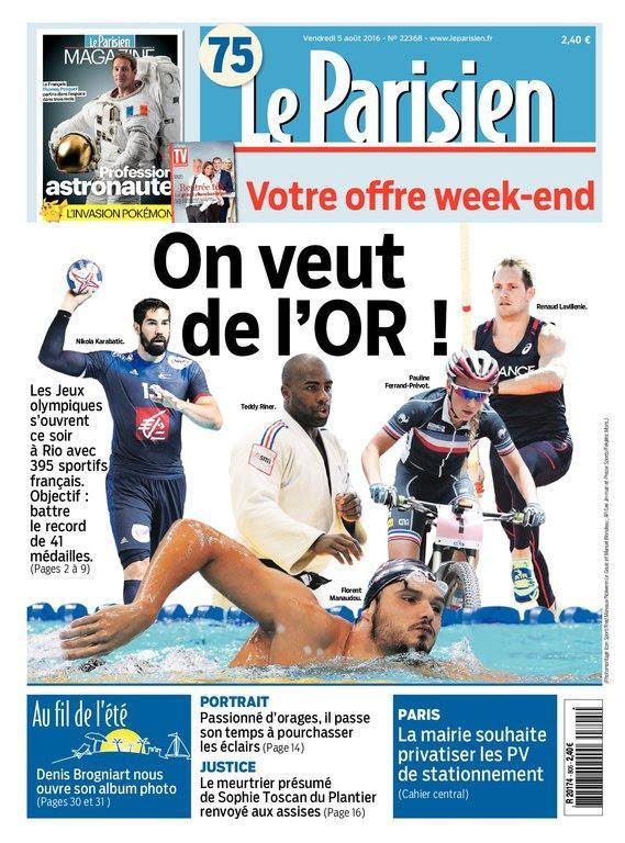 Le Parisien et Journal de Paris du Vendredi 5 Août 2016
