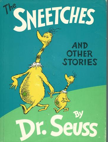 The Sneetches and Other Stories, Seuss, Dr.