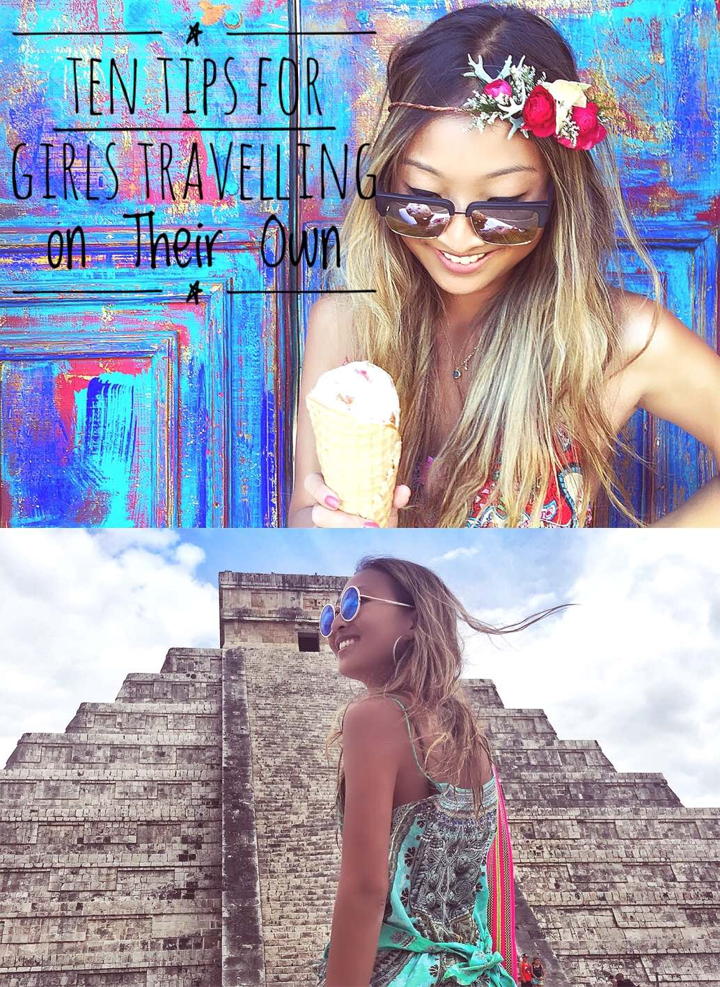 Ten Tips for Girls Travelling on Their Own