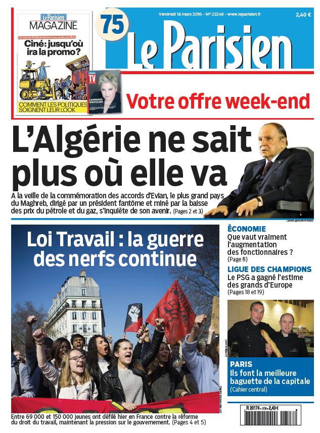 Le Parisien + Journal de Paris du Vendredi 18 Mars 2016