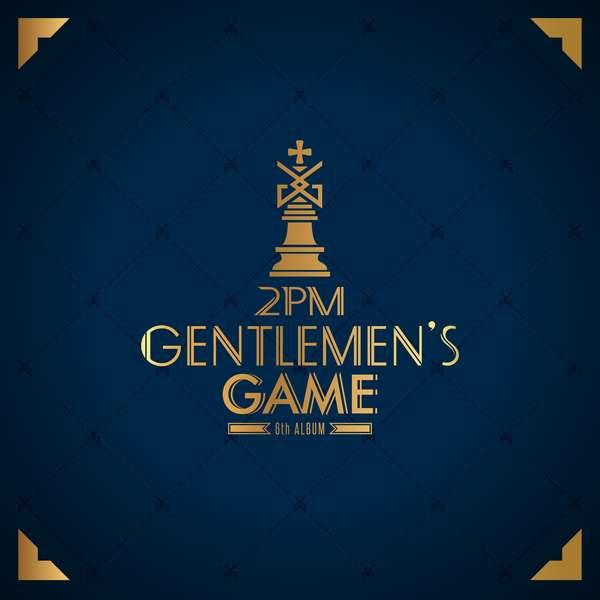 2PM - Gentlemen's Game (Full Album) - Promise (I'll Be) + MV K2Ost free mp3 download korean song kpop kdrama ost lyric 320 kbps