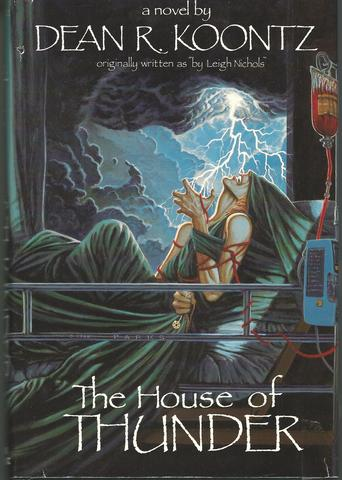 The House of Thunder, Koontz, Dean R.