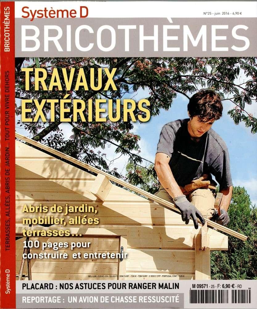 Système D Bricothèmes 25 - Juin 2016