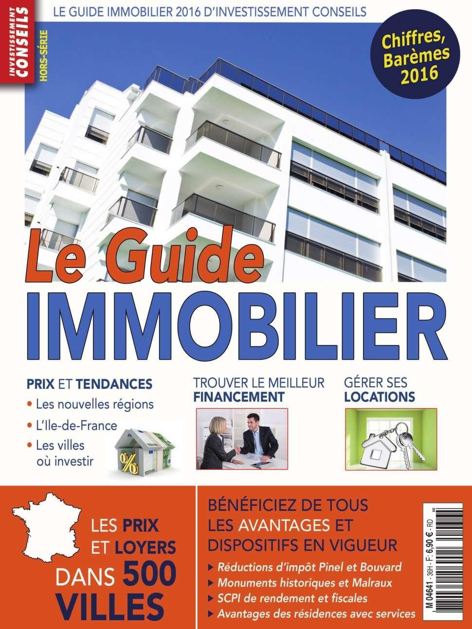 Investissement Conseils Hors-Série 36 - Le Guide Immobilier 2016