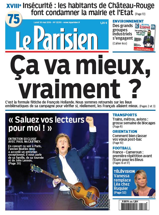 Le Parisien + Journal de Paris du Lundi 30 Mai 2016