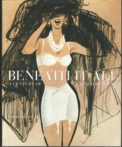 Beneath It All: 100 Years of French Elegance, Chenoune, Farid