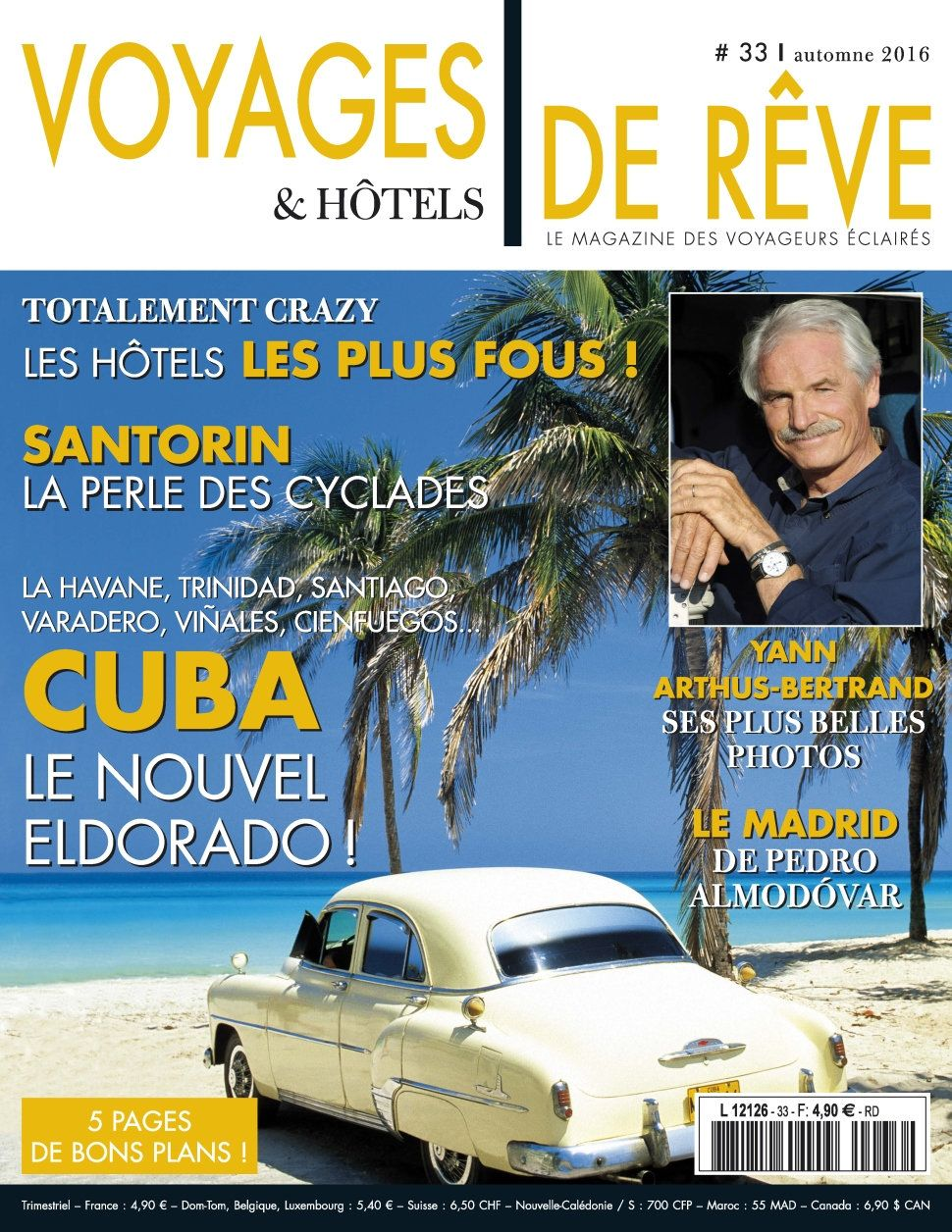 Voyages & Hôtels de Rêve 33 - Automne 2016