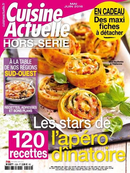 Cuisine Actuelle Hors-Série 122 - Mai/Juin 2016