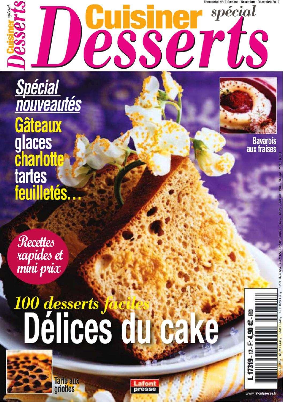 Cuisiner Special Desserts 12 - 100 Desserts Faciles