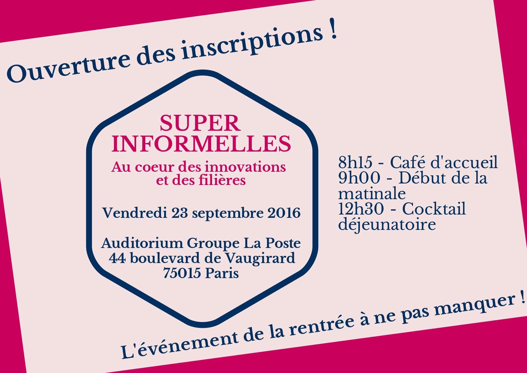 Ouverture des inscriptions pour les Super Informelles 2016 - 23 septembre 2016