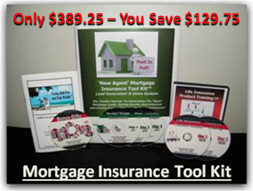 New Agent Mortgage Insurance Tool Kit™ - Save $129.75
