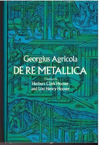 De Re Metallica, Georgius Agricola