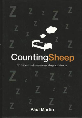Counting Sheep: The Science and Pleasures of Sleep and Dreams, Martin, Paul