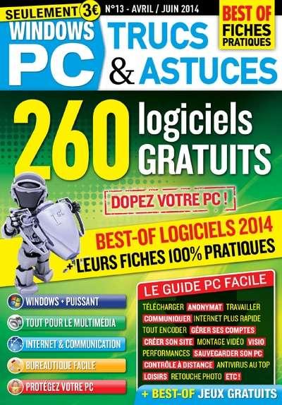 Windows PC Trucs & Astuces 13 - 260 logiciels gratuits : Dopez votre PC