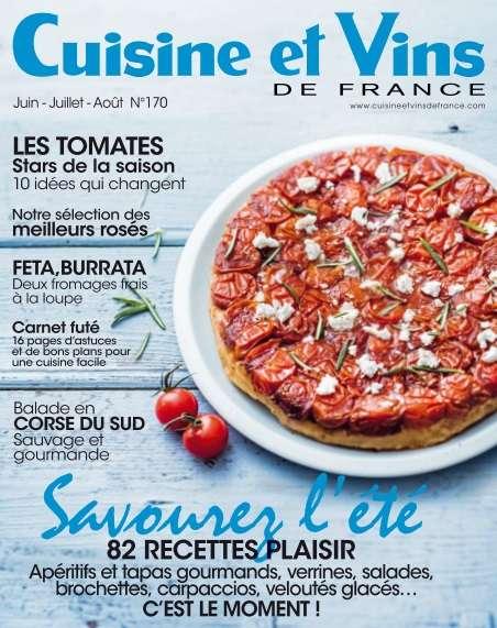 Cuisine et Vins de France 170 - Juin/Août 2016