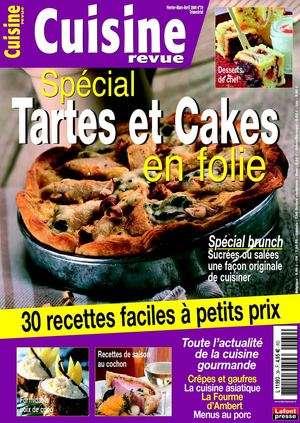 Cuisine Revue 39 – Special tartes et cakes en folie