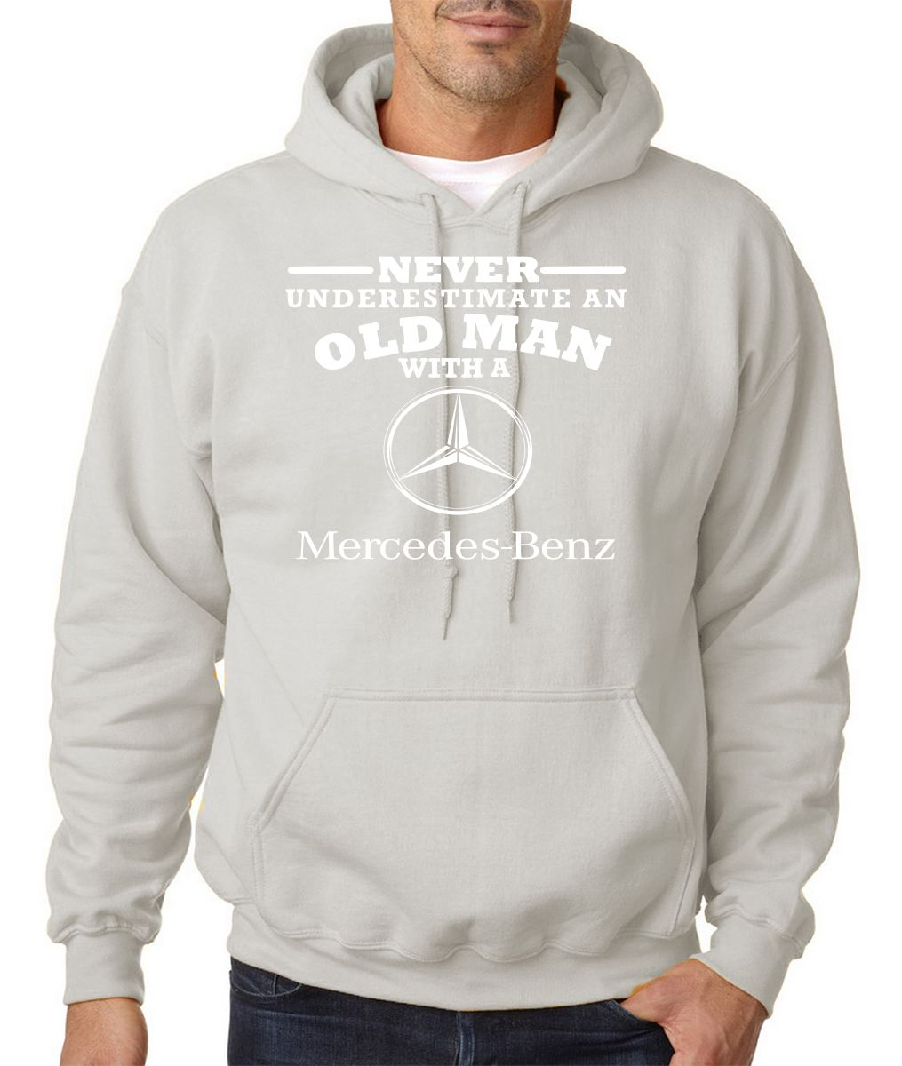 Mercedes benz never underestimate an old man mens hoodies for Mercedes benz sweater