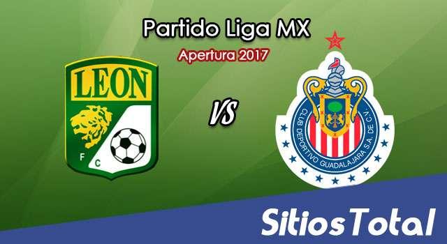 Ver León vs Chivas en Vivo – Online, Por TV, Radio en Linea, MxM – Apertura 2017 Liga MX