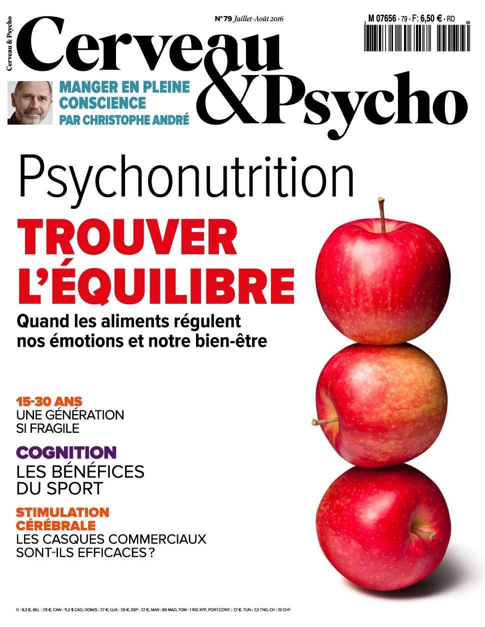 Cerveau & Psycho 79 - Juillet/Aout 2016