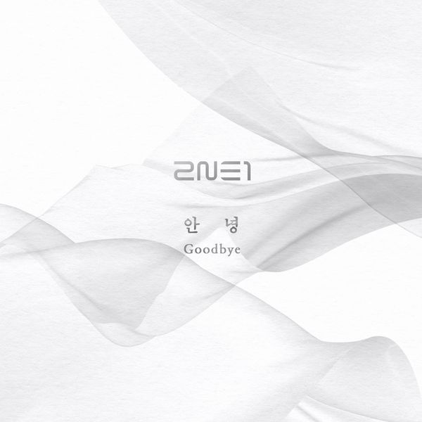 2NE1 - Goodbye (Last Single) K2Ost free mp3 download korean song kpop kdrama ost lyric 320 kbps