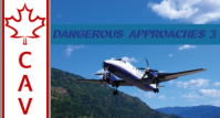 Dangerous Approaches 3