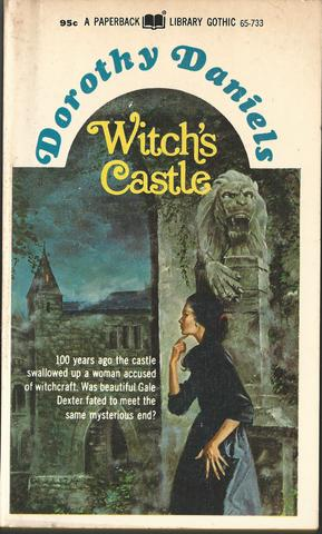 By Dorothy Daniels - Witch's Castle (1971-11-16) [Mass Market Paperback], Dorothy Daniels