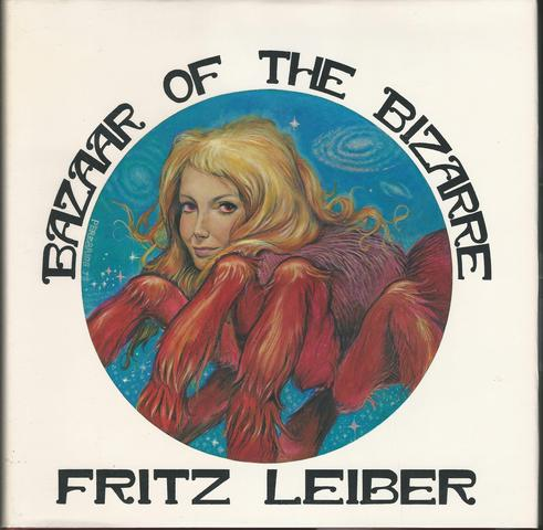 Bazaar of the Bizarre with Signed Plate, Leiber, Fritz