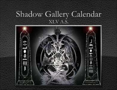 Shadow Gallery Calendar XLV A.S.