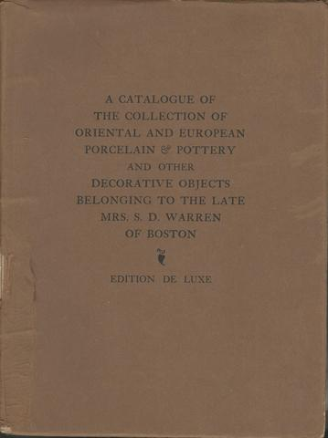 Catalogue of the Collection of the Late Mrs. S. D. Warren of Boston, Massachusetts, Beacon Art Galleries
