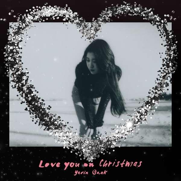 Baek Ye Rin (15&) - Love you on Christmas K2Ost free mp3 download korean song kpop kdrama ost lyric 320 kbps