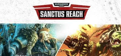 [PC] Warhammer 40,000: Sanctus Reach (2017) - ENG