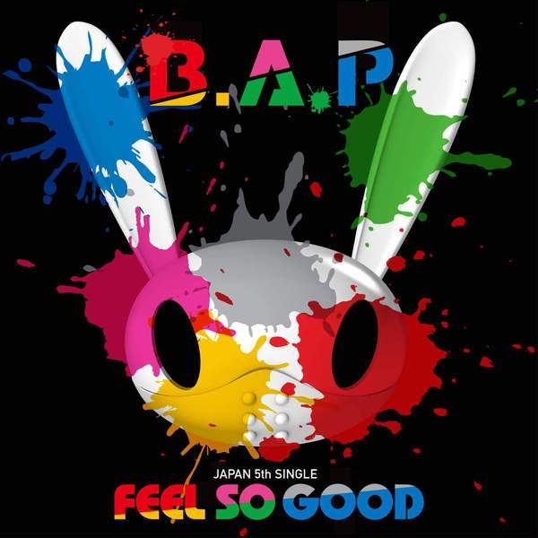 B.A.P - Feel So Good (5th Japanese Single) K2Ost free mp3 download korean song kpop kdrama ost lyric 320 kbps