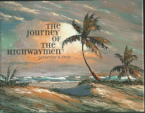 The Journey of the Highwaymen, Enns, Catherine