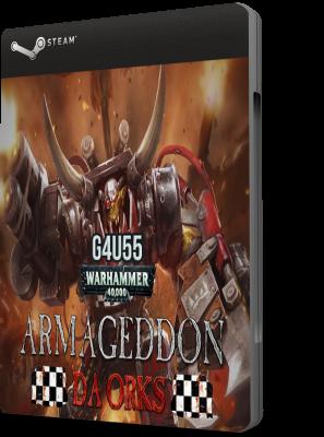Warhammer 40,000 Armageddon Da Orks DOWNLOAD PC ENG (2016)