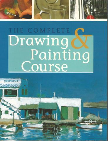 The Complete Drawing & Painting Course