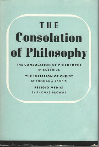 The Consolation of Philosophy, Browne, Boethius; Kempis;