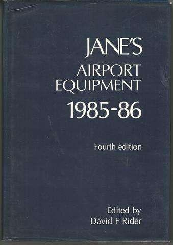 Jane's Airport Equipment, 1985-1986 (Jane's Yearbooks)