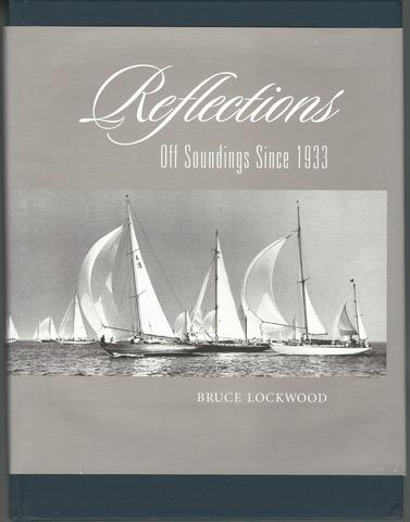 Reflections - Off Soundings Since 1933, Bruce Lockwood