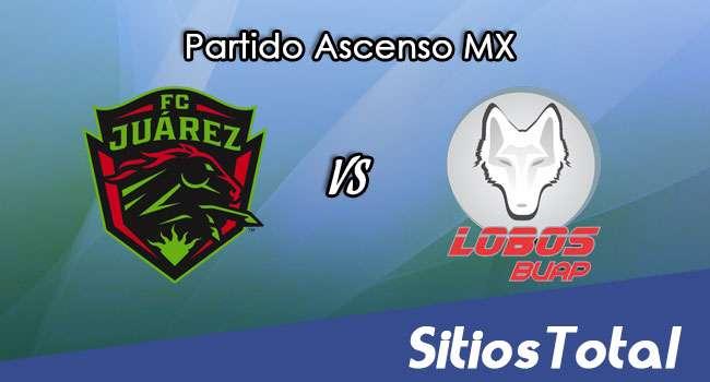 FC Juarez vs Lobos BUAP en Vivo – Ascenso MX – Sábado 6 de Mayo del 2017