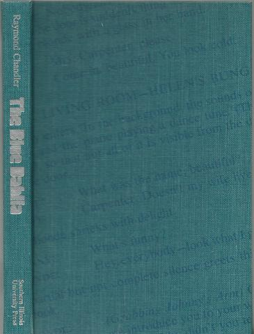 The Blue Dahlia: A Screenplay, Chandler, Raymond; Houseman, John