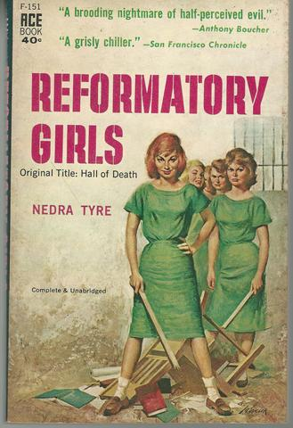 Reformatory Girls, Tyre, Nedra.