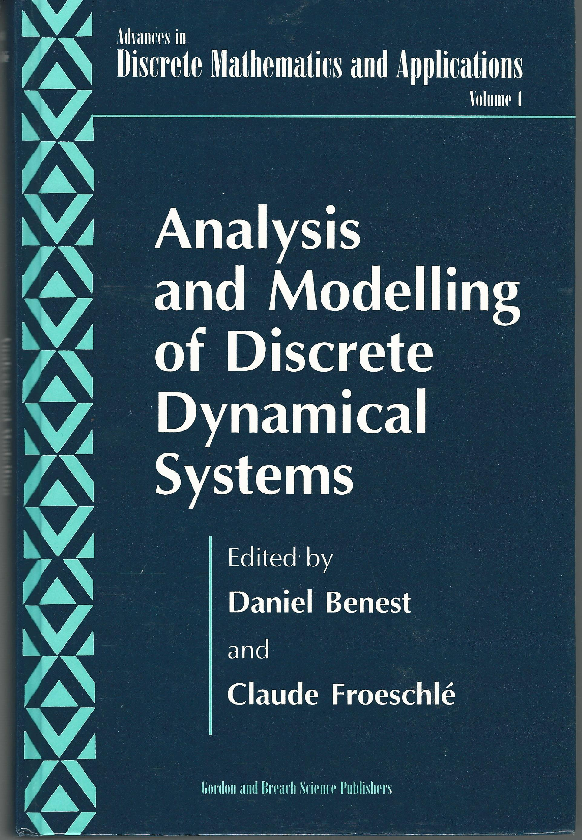 Analysis and Modelling of Discrete Dynamical Systems (Advances in Discrete Mathematics & Applications Series)