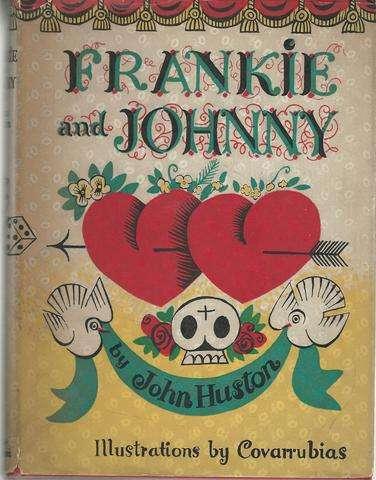 Frankie and Johnny,, Huston, John