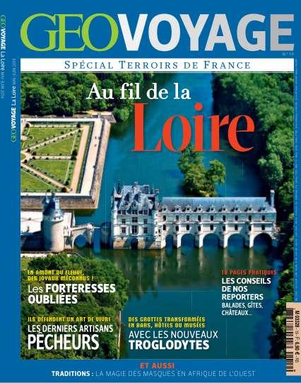 Geo Voyage - Au fil de la loire