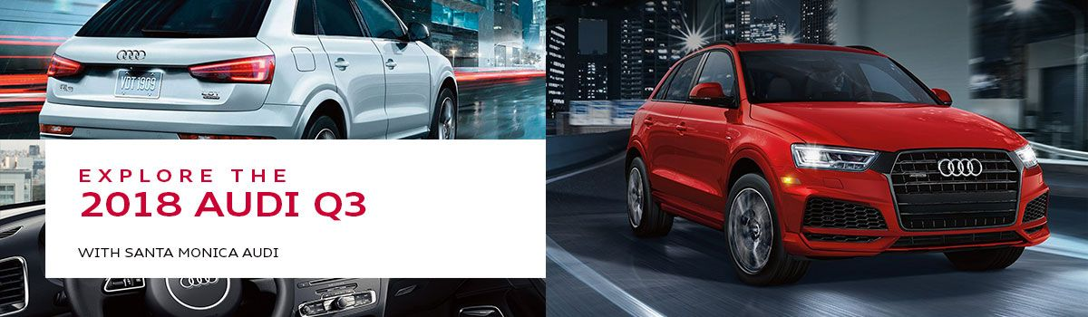 Audi Q3 Model Review in Santa Monica